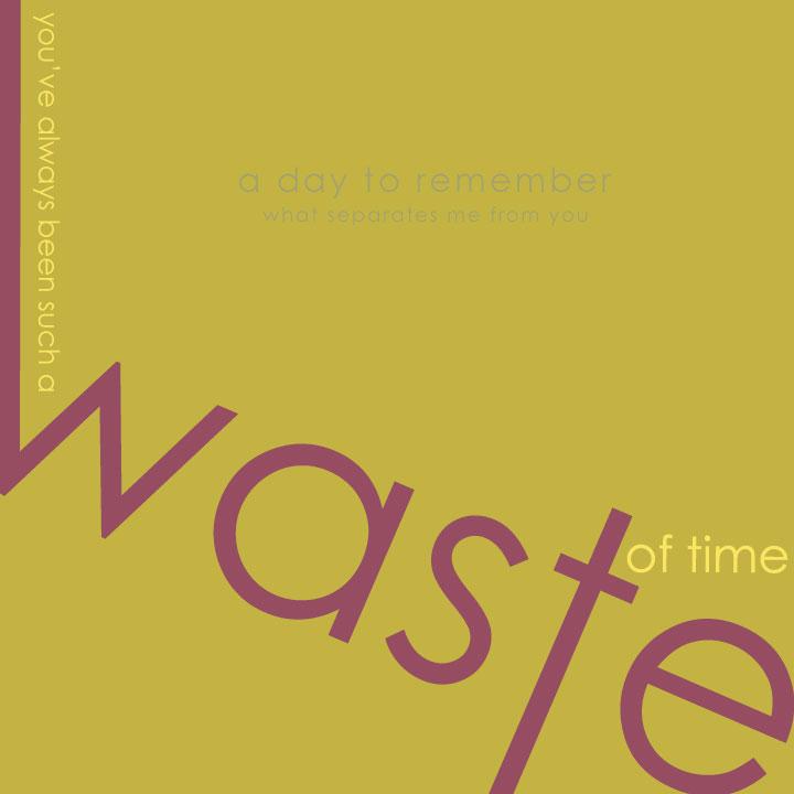 waste by FrankieBlueEyes