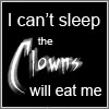 The clowns will eat me by Telliria