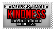 Kill Them With Kindness by PaboSaranghae