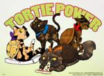 Tortie Power