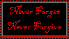 Never Forget Never Forgive by Tifa-the-Strange