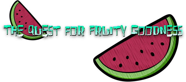 The Quest for Fruity Goodness (PLACEHOLDER logo) by Impboy4