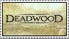 Deadwood Stamp by iamadem