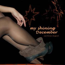 MY SHINING DECEMBER