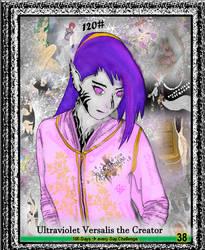 120 - Ultraviolet Versalis the Creator by Ultraviolet-Versalis