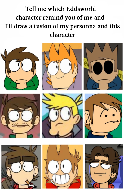 Which Eddsworld Character I Most Act Like by edmundthebest on DeviantArt
