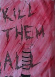 Sketchbook work 10: Kill Them All by Rai-Starstreak