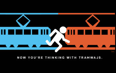 Now you're thinking with tramwajs.