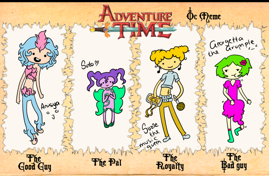 Adventure Time! Meme - With Anisya xD by SillyArtist
