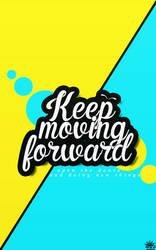 Typography - Keep moving forward by Ryuko-Mie