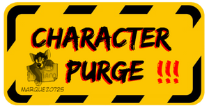Character Purge! - OPEN -