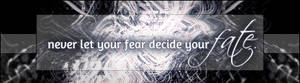 Fear Decides Fate