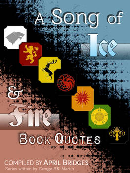 A Song of Ice and Fire, Book Quotes