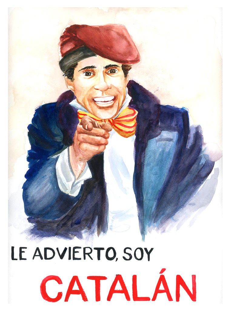 Le advierto soy catalan by silviabrujas on deviantart for Artiste peintre catalan