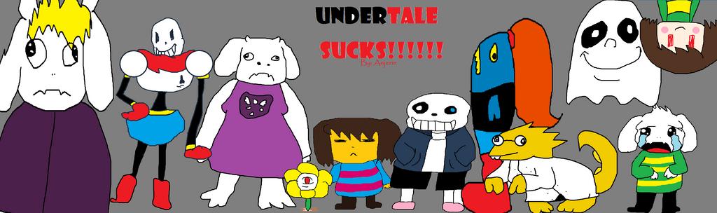 undertale sucks