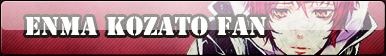 Enma Kozato Fan Button :COMM: