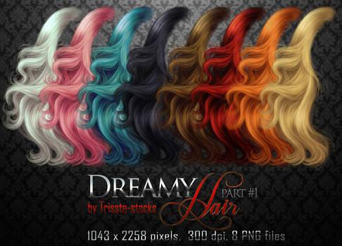 Dreamy HAIR part #1