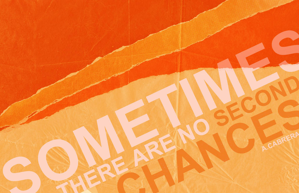 No Second Chances by WonderPaulinian