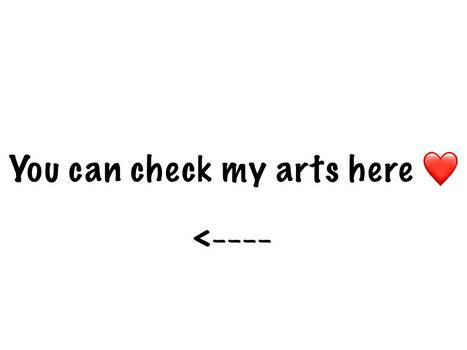 Check my arts here