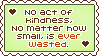 Stamp: Kindness is Never Wasted by Southrobin