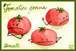 Tomatoes Gonna Tomate