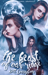 The Beast Of Oak Ridge [Wattpad Cover #1]