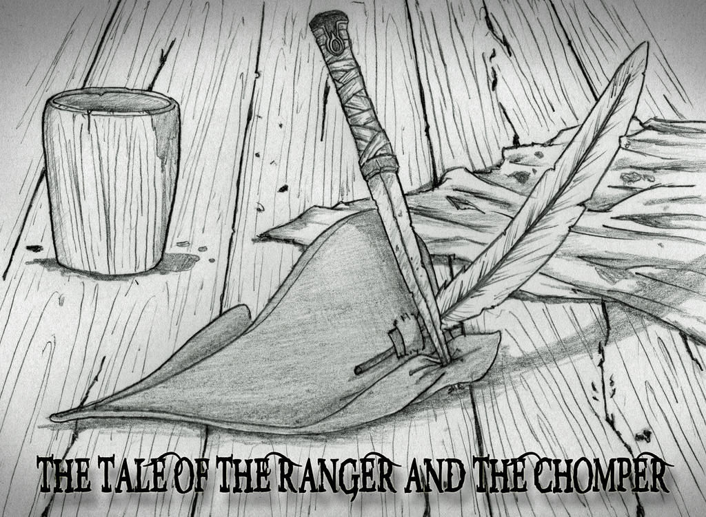 Story: The Tale of the Ranger and the Chomper