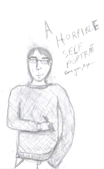 A Horrible Self Portrait by Blarghmeister