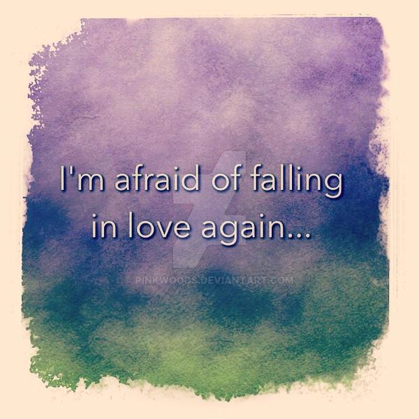Afraid Of Love By PinkWoods On DeviantArt