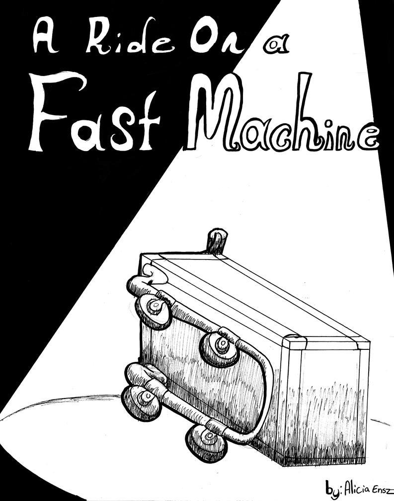 ride on a fast machine