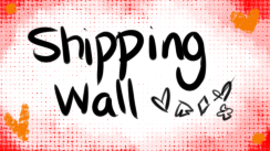Character Shipping Wall by Mademoiselle-Squeaky