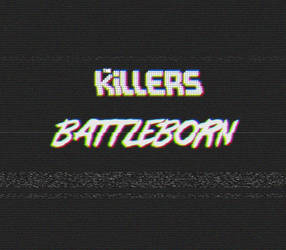 The Killers - BattleBorn by Antony99