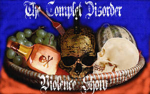 The Complet Disorder - Violence Show