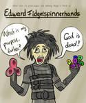 Edward Fidgetspinnerhands