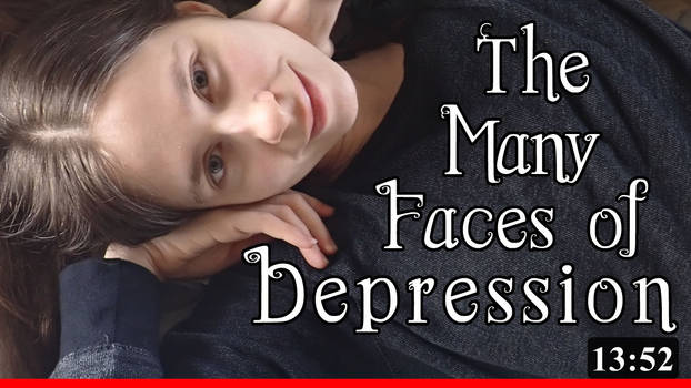 The Many Faces of Depression