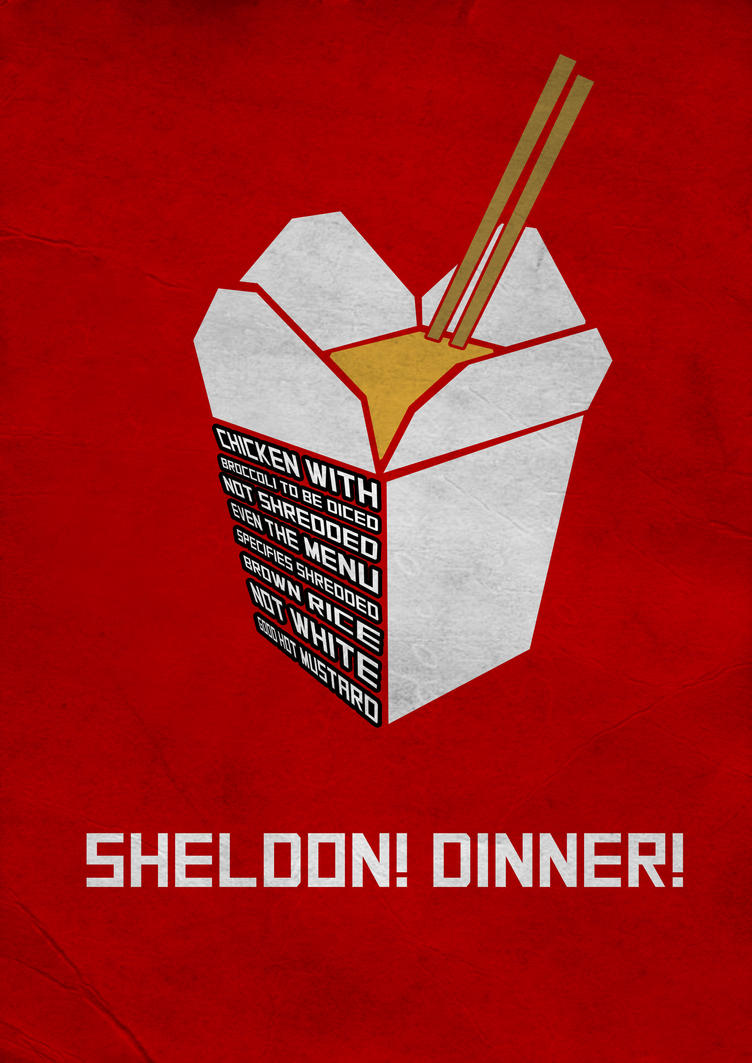 Sheldon! Dinner! by Thothhotep