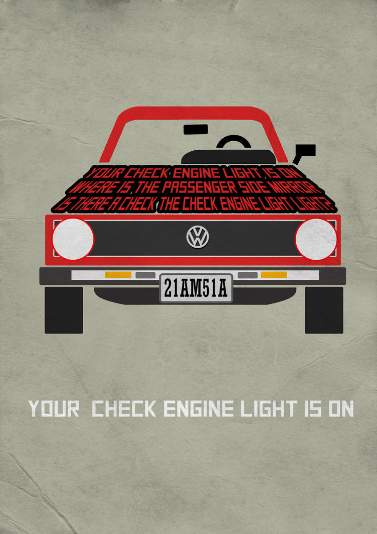 Your check engine light is on by Thothhotep on DeviantArt