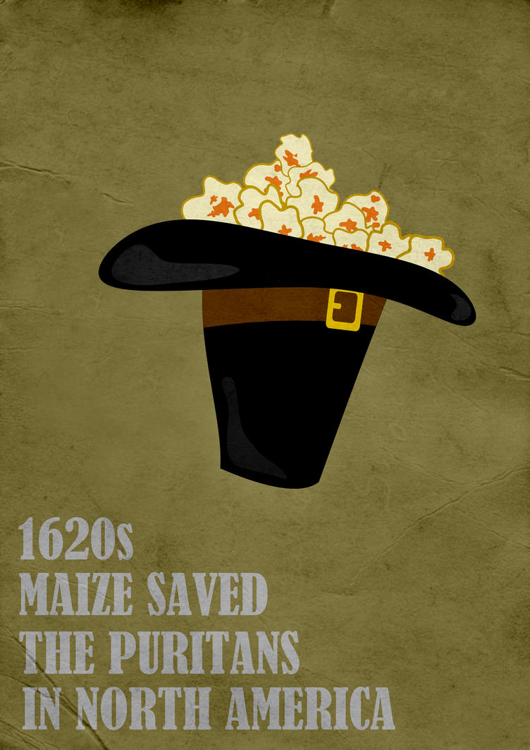 Thanksgiving: Maize saved the Puritans 1620s by Thothhotep