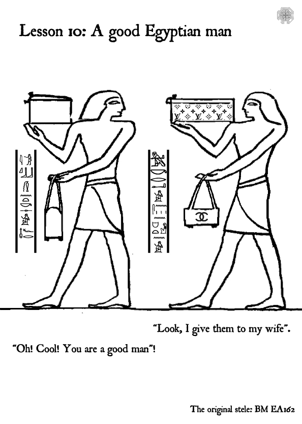 Lesson 10 A good Egyptian Man by Thothhotep