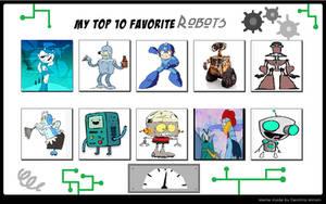 My Top 10 Favorite Robots by cartoonfanboyone