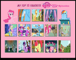 My Top 13 Favorite MLP: FiM Episodes by cartoonfanboyone