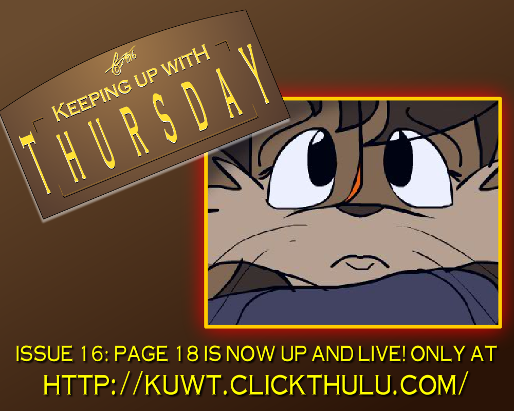 KUWT Update, 7/25/16 by x-TheDudeAbides-x