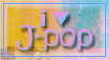 DA Stamp: I love Jpop by Terrami