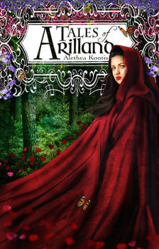 Tales of Arilland (Alethea Kontis) ~ Book Cover