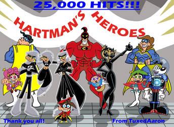 25,000 HITS!!! Hartman's Heroes by TuxedAaron