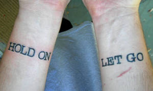'Hold On' and 'Let Go'