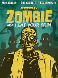 Zombie aka I Eat Your Skin by martianink