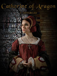 Six Wives of Henry VIII - Catherine of Aragon