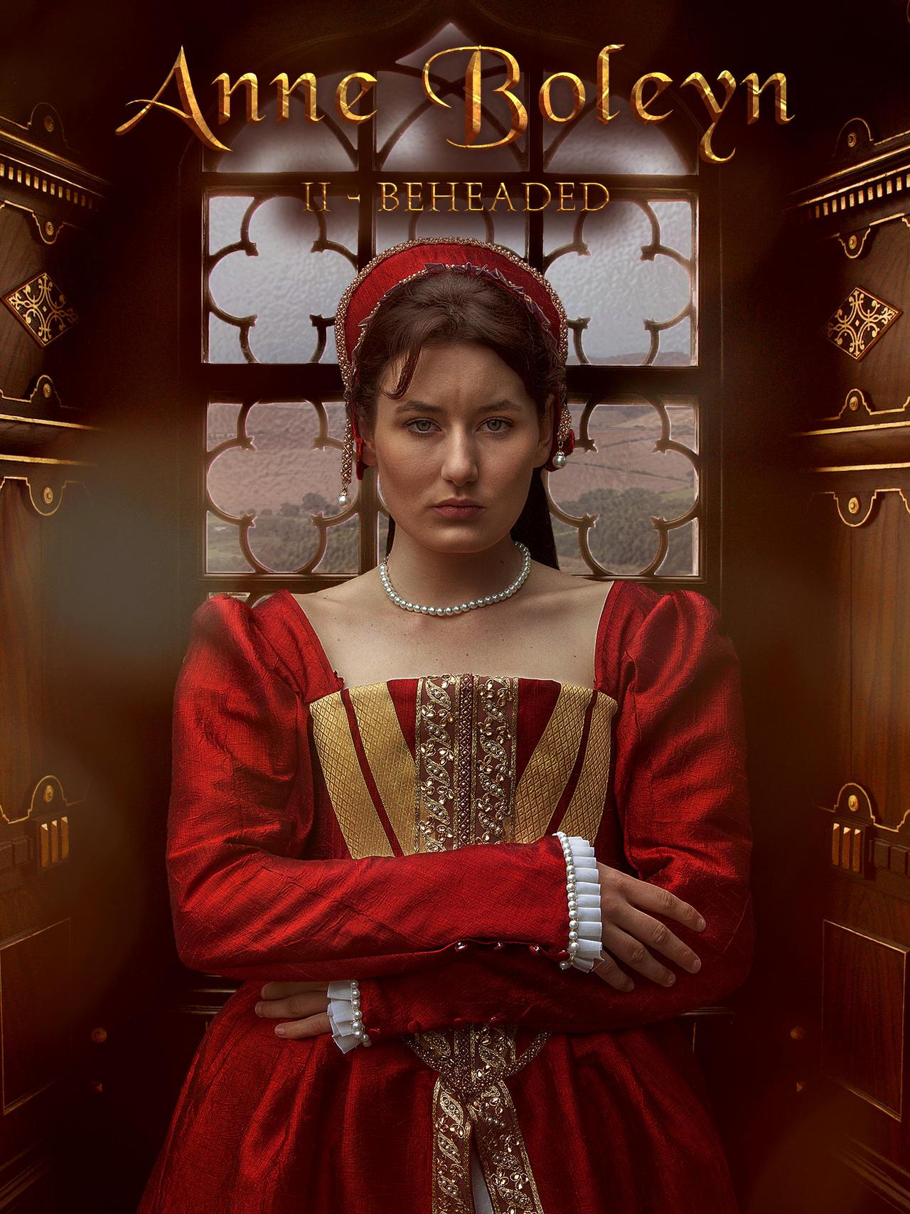 Six Wives of Henry VIII - Anne Boleyn
