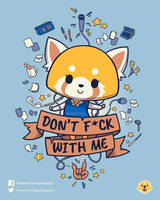 Don't F*ck With Me by Geekydog